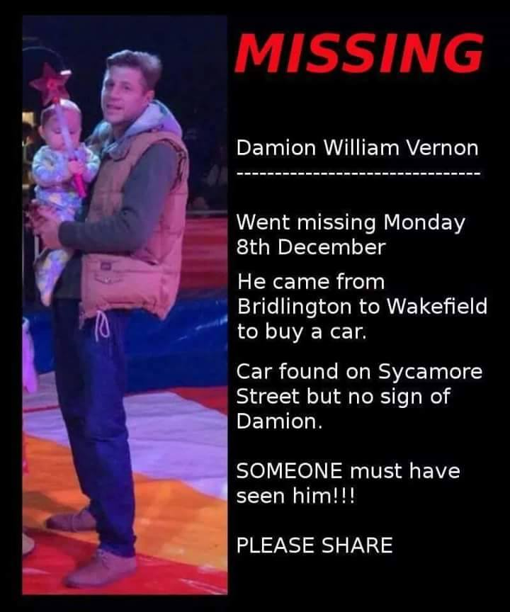 Missing Since:  08-Dec-2014   Missing from:  Bridlington, East Yorkshire   Reference No:  14-006631 Call Missing People on  116000   Call. Text. Anytime. Free. Confidential.    Here is the find Damion facebook group, copy and paste link into browser. https://www.facebook.com/Dvernonmissing  http://www.missingpeople.org.uk/help-us-find/damion-vernon-14-006631