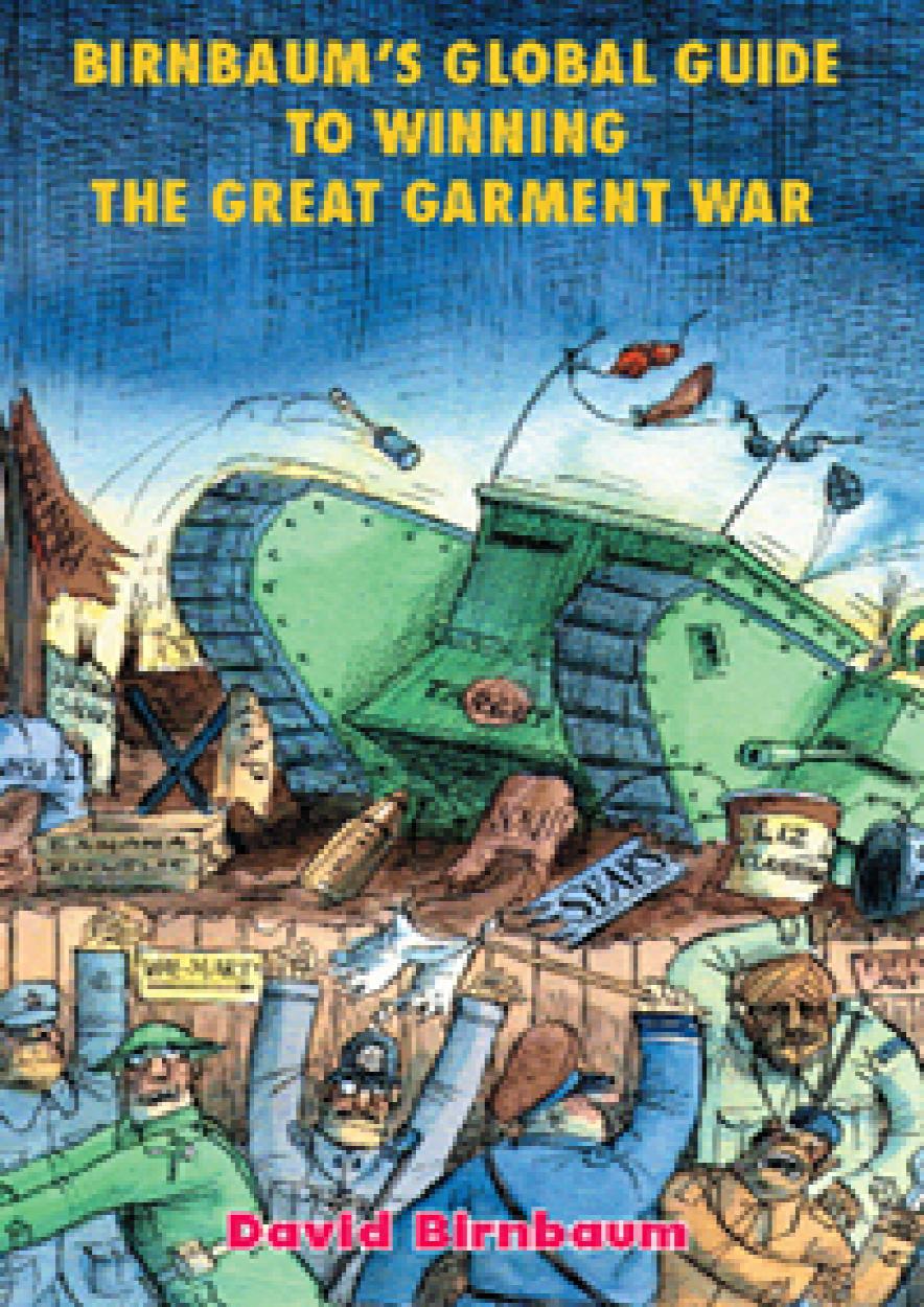 Birnbaum's Global Guide to Winning the Great Garment War