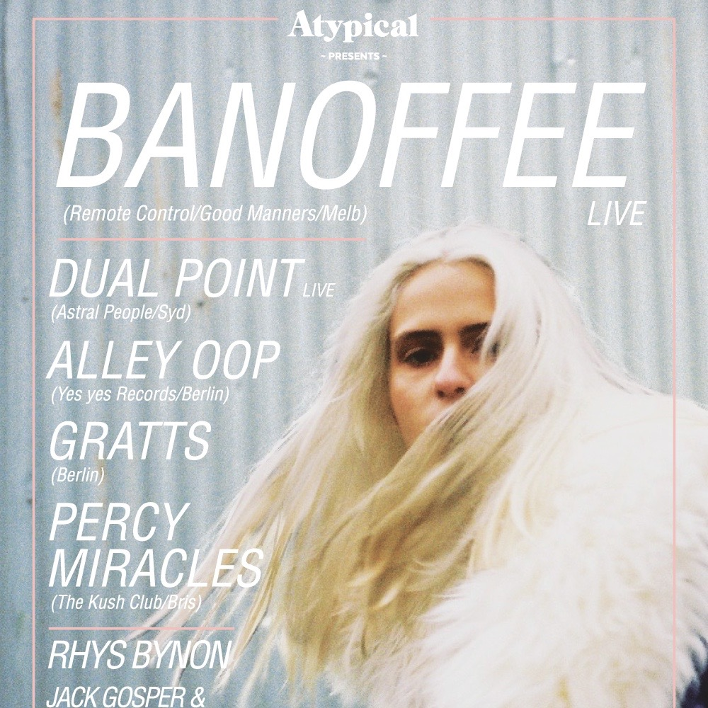 ATYPICAL PRESENTS BANOFFEE (LIVE) Fri 20th February