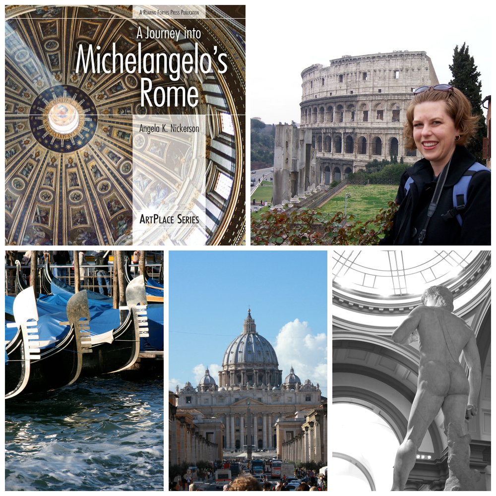 Angela K. Nickerson, author of A Journey into Michelangelo's Rome