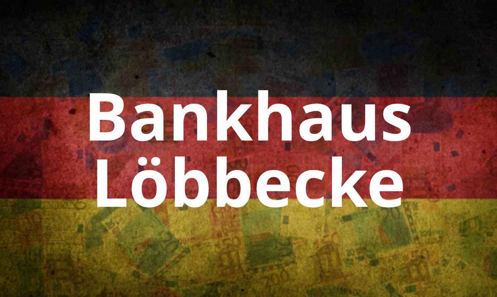 - Das Bankhaus Löbbecke wurde 1761 mit Stammsitz in Braunschweig gegründet und betreut heute seine Kunden von Berlin, Braunschweig und Dresden aus.