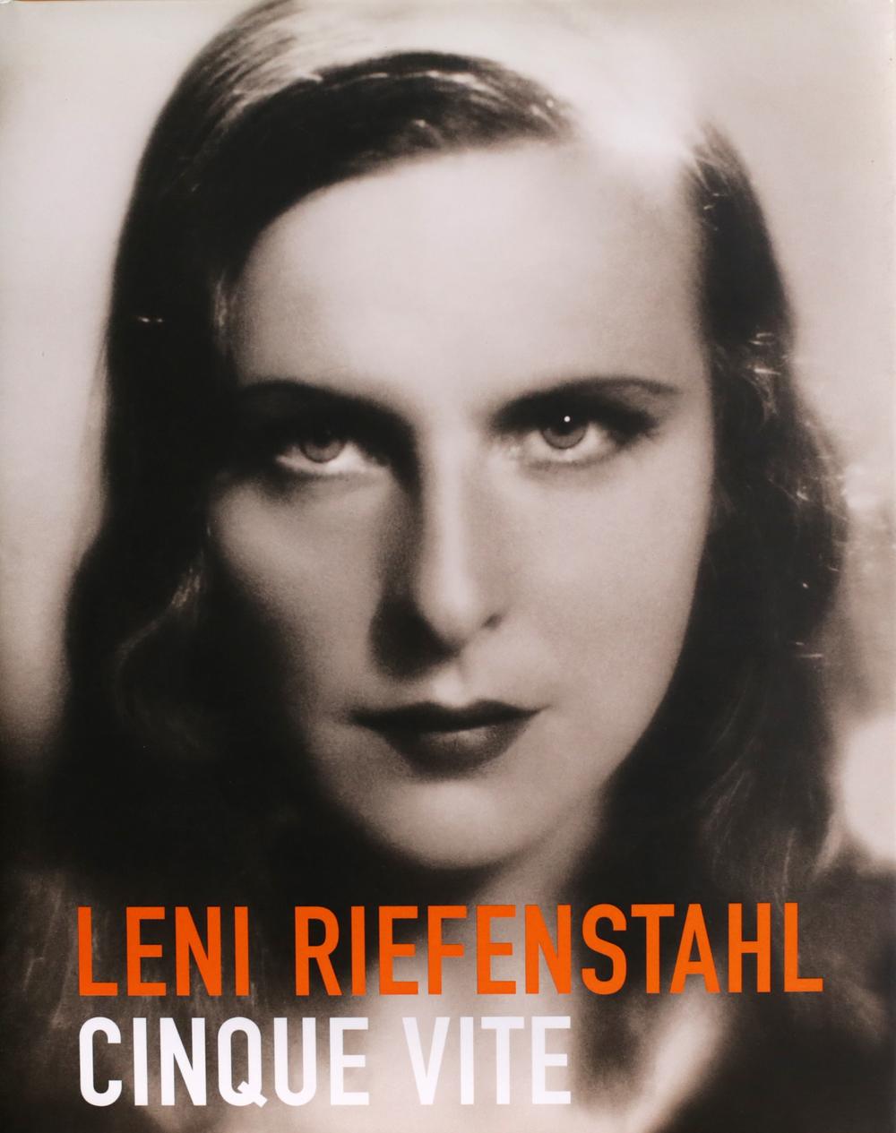 Leni Riefenstahl  - Cinque vite