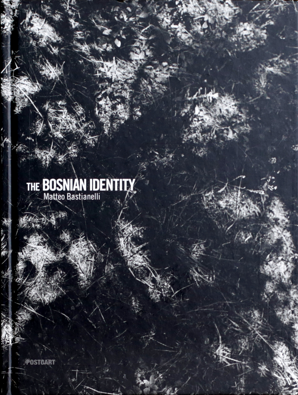 Matteo Bastianelli  - The Bosnian Identity