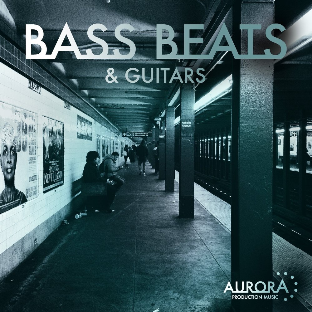 Bass, Beats & Guitars - Aurora
