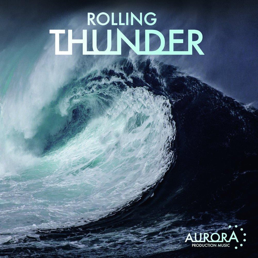 Rolling Thunder - Aurora