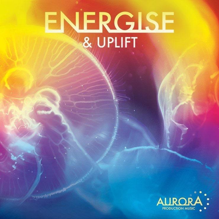 Energise & Uplift - Aurora