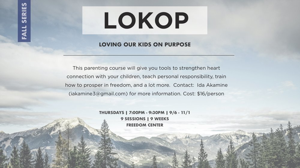 Everything in LOKOP stems from wanting to show & demonstrate God's heart towards our children.  Danny Silk of Bethel Church teaches practical ways to deal with power struggles, disrespect, and arguments, all while showing the Father's heart.  Come join us as we learn how to address motives and thinking instead of responding to problem behaviors.