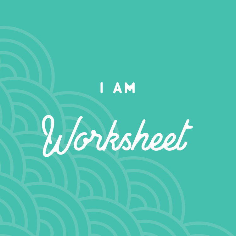 I Am Worksheet
