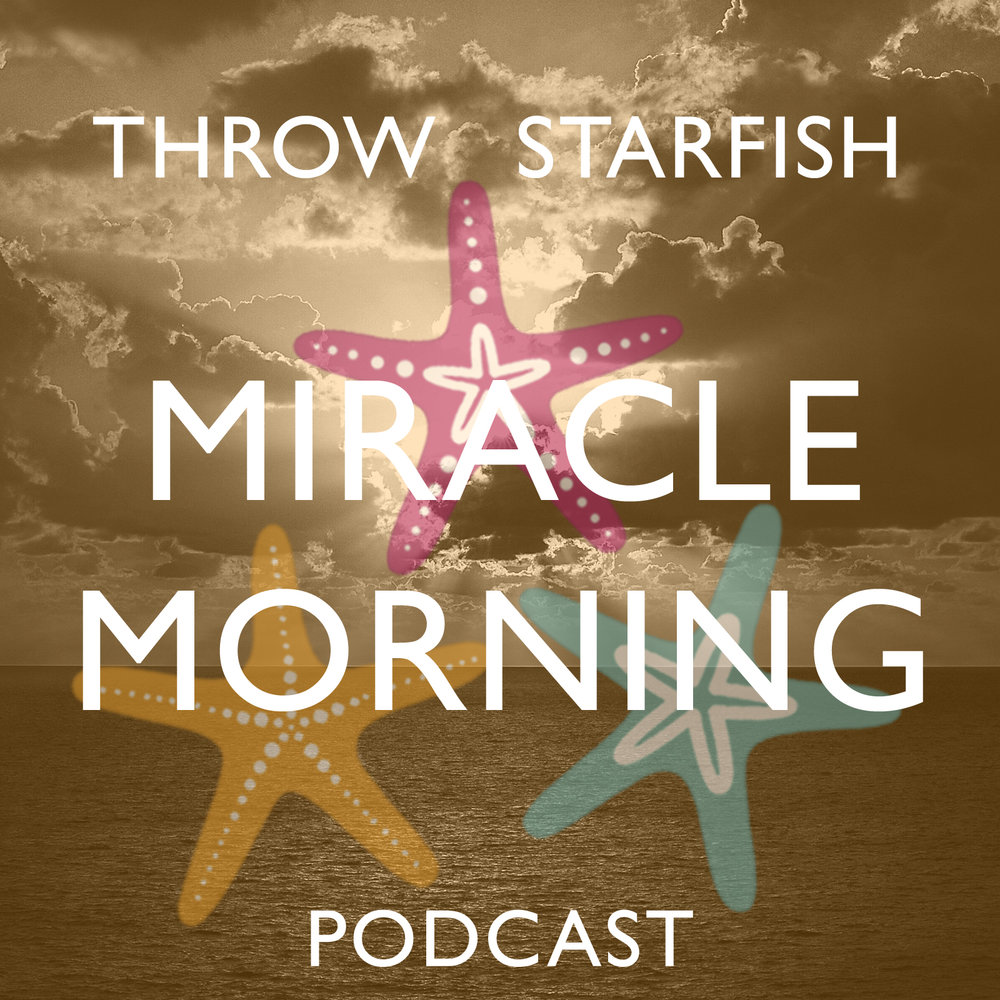 CLICK image to hear our Throw Starfish - Episode 002 Podcast