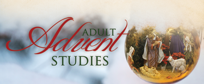Click here to see a list of Advent studies.