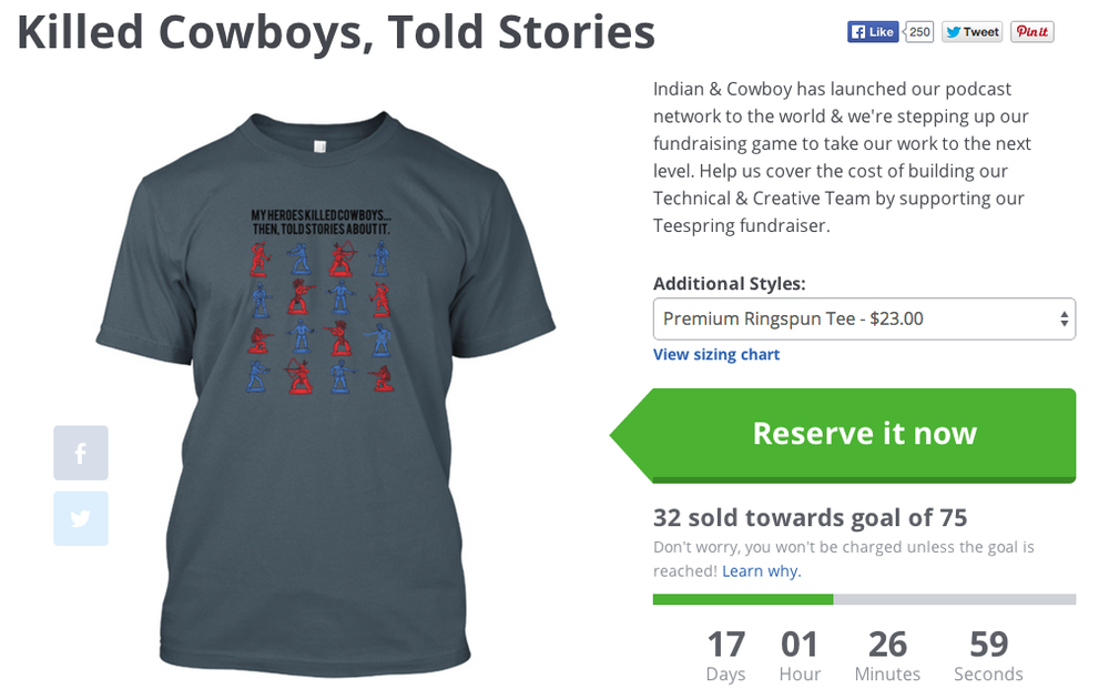 Head to teespring.com/indianandcowboy to get your limited edition 'Killed Cowboys, Told Stories' shirt.