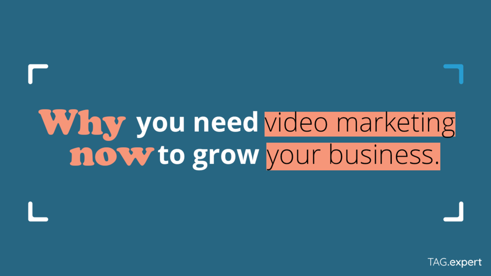 5 Reasons why you need video marketing now to grow your business!