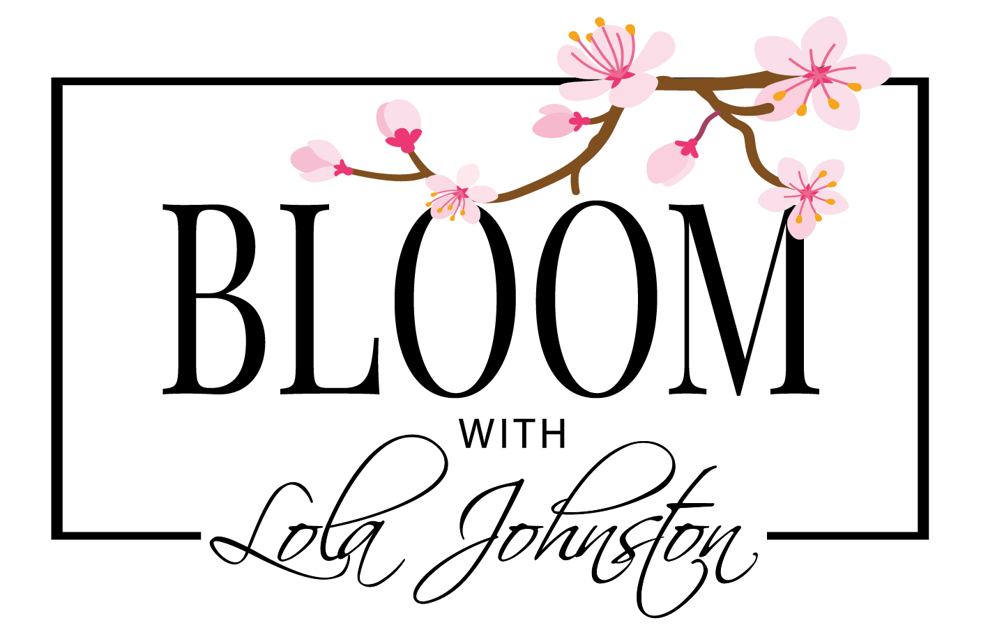 Bloom with Lola Johnston!
