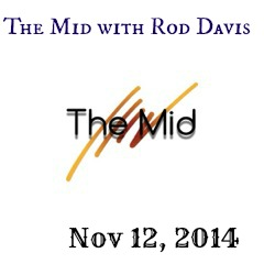 The Mid with Rod Davis 11-12-14
