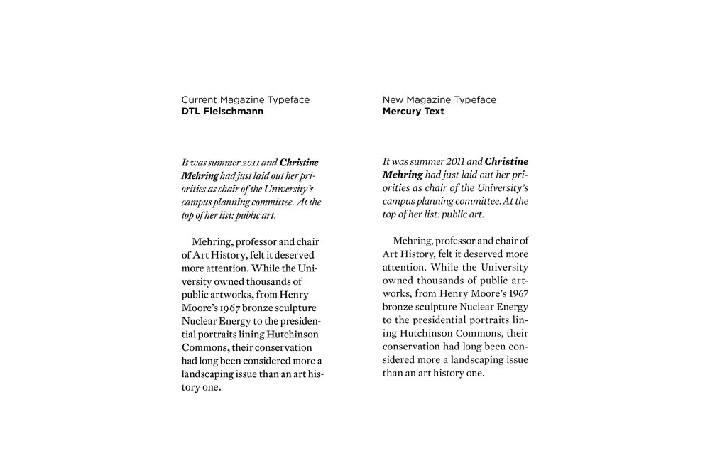 A side by side comparison of the before/after typefaces. As can be seen, the italic and regular weight of Mercury text is much more legible while also taking up less space than the original.
