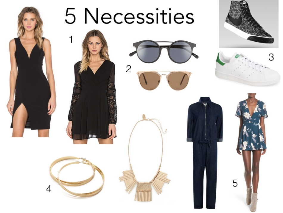 1. LBD | LBD w/ lace 2. Black Sunglasses | Gold Sunglasses 3. Nike | Adidas 4. Hoops | Necklace 5. Jumpsuit | Romper