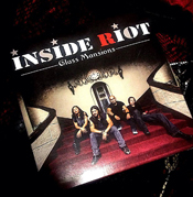 Inside Riot Glass Mansions -  www.insideriotband.com