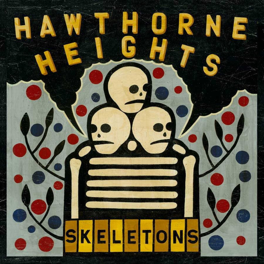 $5.00 can get you a copy of HAWTHORNE HEIGHTS' Skeletons this week at Amazon, pick it up HERE.