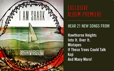 purevolume :     In honor of Shark Week, indie/punk label I Am Shark has released a new compilation album, Confessions Underwater Vol 1, ft. tracks from Hawthorne Heights, Mixtapes, Pentimento, Into It. Over It. and more.   Stream the album's premiere, read commentary from the bands featured, AND grab the whole thing as a limited-time free download over at PV!