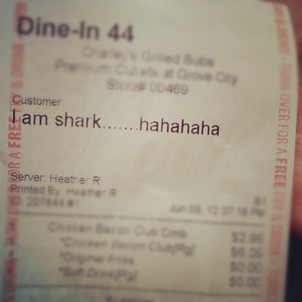I Am Shark supporters getting heckled at fast food places. Be careful… (Taken with  Instagram )