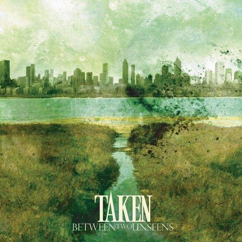 rainiestdays: TAKEN - Between Two Unseens EP