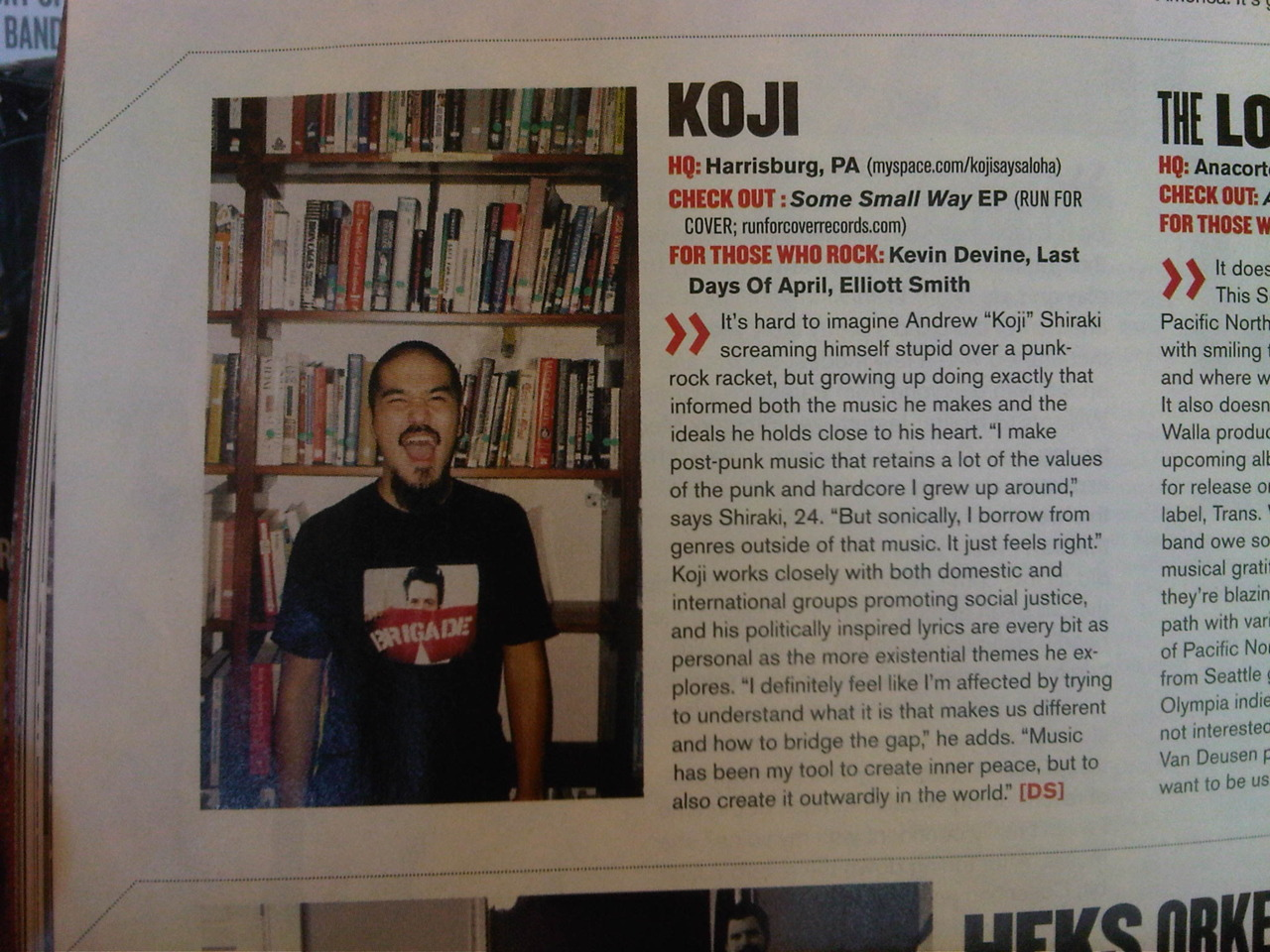 "kojisaysaloha :     Paging through the most recent issue of Alternative Press is like looking at a yearbook. Pictures of friends, dudes wearing make up, nerds, white kids who think they can rap, vampires, etc. Anyway, I got them to print the words  ""SOCIAL JUSTICE""  so I feel alright about the whole thing. And just like high school, I'm wearing a clash t-shirt."