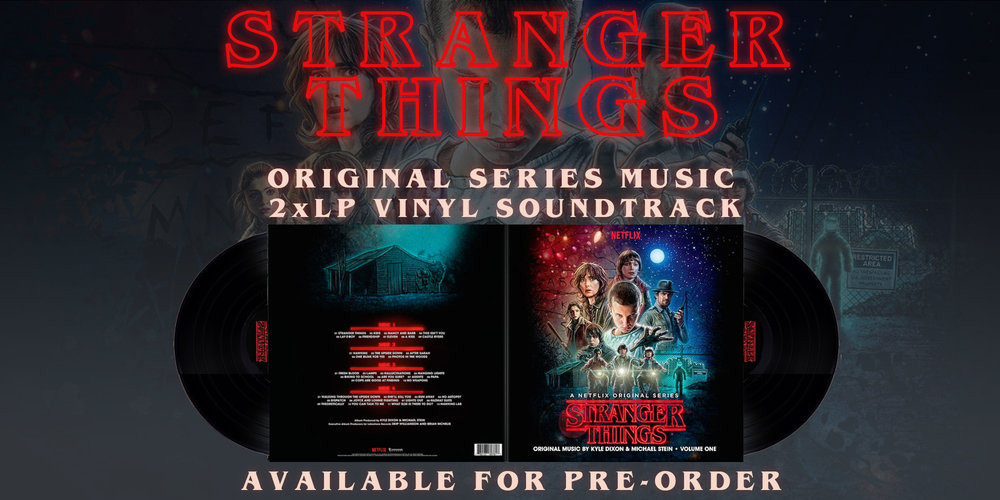 Pre-Order Stranger Things on Vinyl Today!