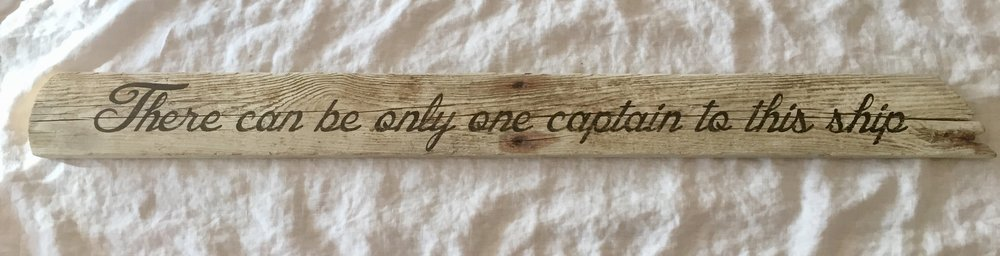 Driftwood-There can be only one captain (1).jpg