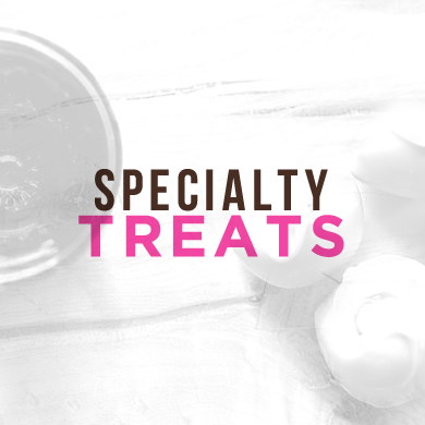 Specialty Treats
