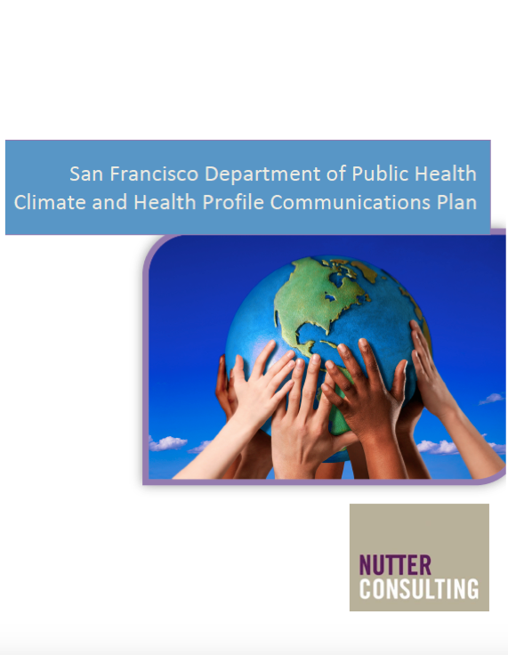 The San Francisco Department of Public Health Profile Communications Plan