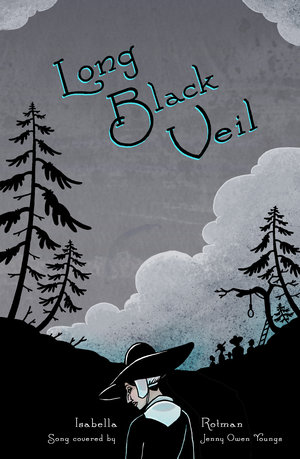 Long Black Veil — Isabella Rotman