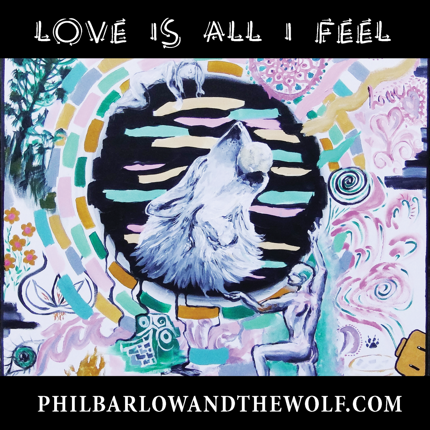 Love Is All I Feel' Free Download — Phil Barlow and The Wolf