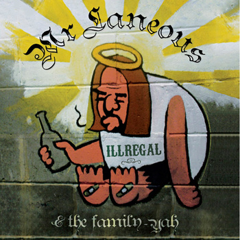 Laneous & The Family Yah - Ill Regal