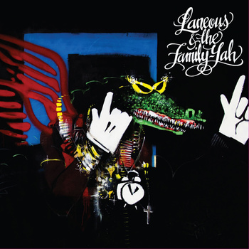 Laneous & The Family Yah - St Ill Regal