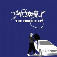 The Serenity - The Trouble Ep