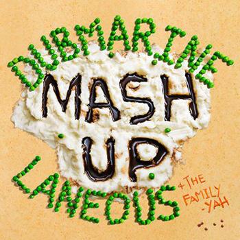 Dubmarine X Laneous - Mash Up