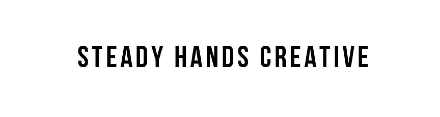 Steady Hands Creative