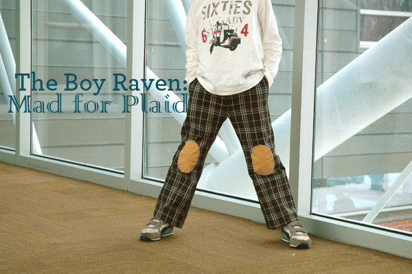 Boy Raven Pants: Mad for Plaid2