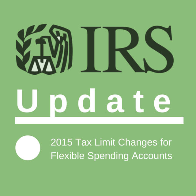IRS Update on Flex Limit Changes for 2015