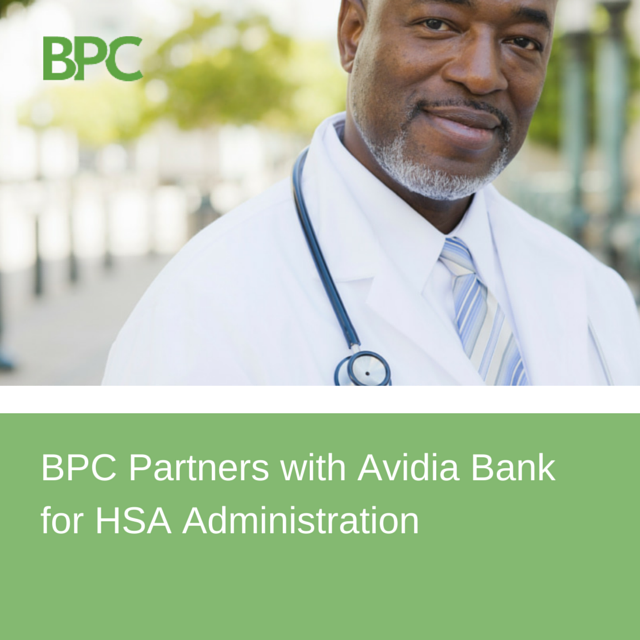 BPC Partners with Avidia Bank for HSA Administration