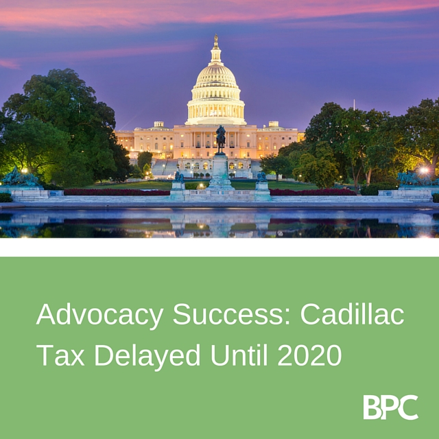 Cadillac Tax Delay Advocacy A Success