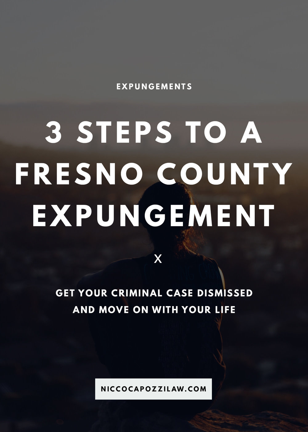 3 Steps To A Fresno County Expungement