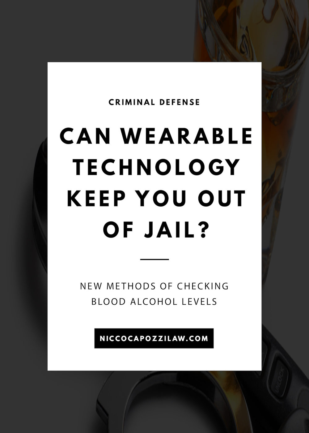 Can wearable technology keep you out of jail.jpg