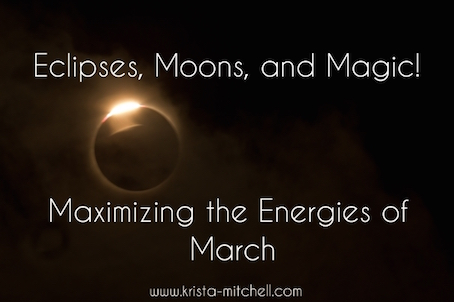 Eclipses, Moons, and Magic! By Krista Mitchell