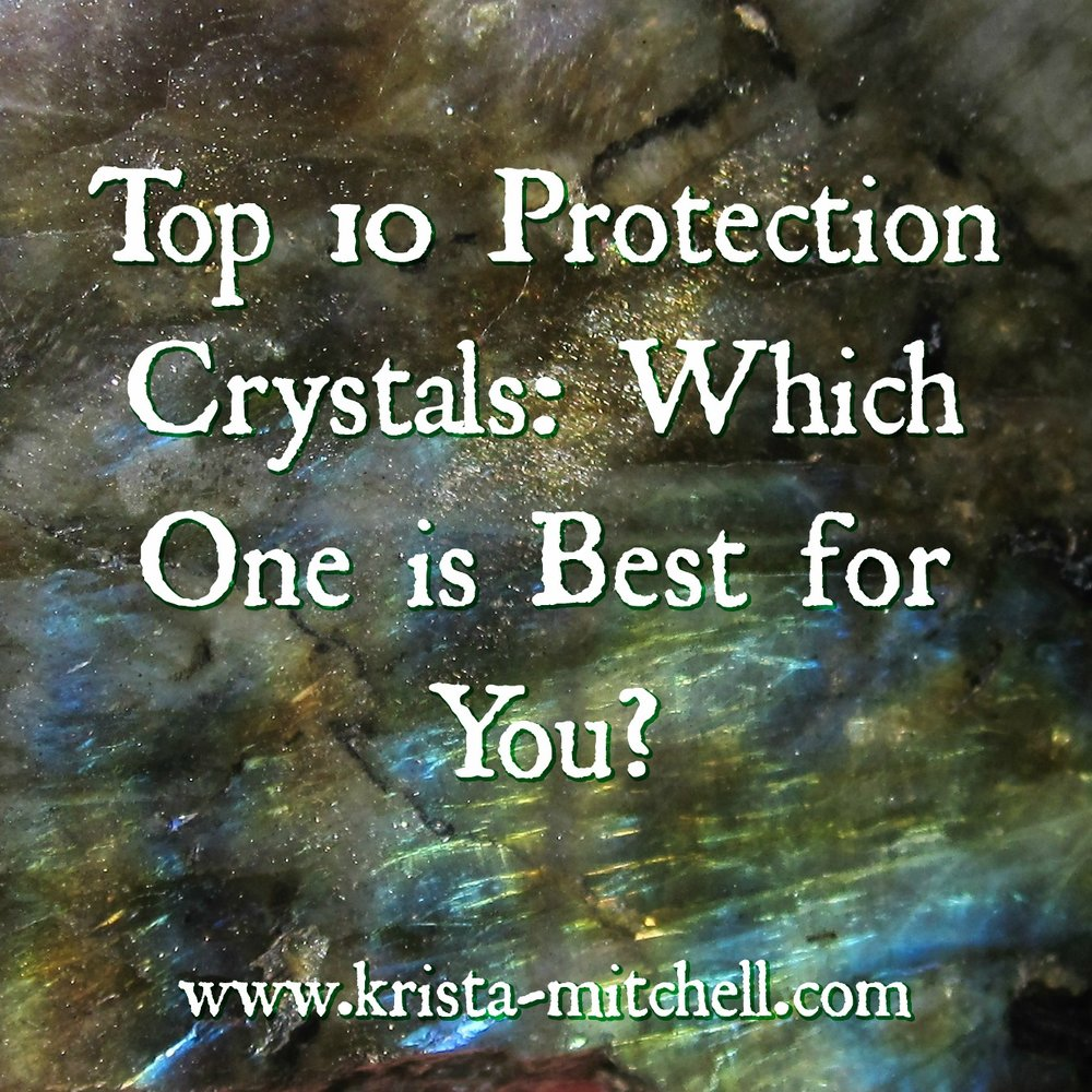 Top 10 protection crystals which one is best for you krista top 10 protection crystals which one is best for you krista mitchell buycottarizona