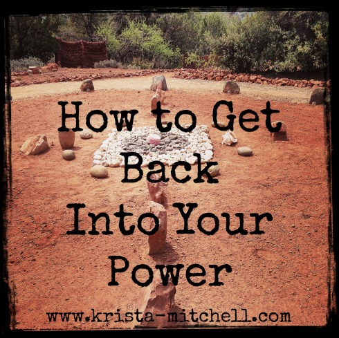 How to Get Back Into Your Power / Krista N. Mitchell