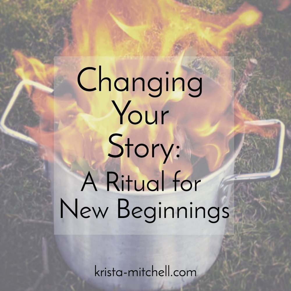 Changing Your Story / krista-mitchell.com