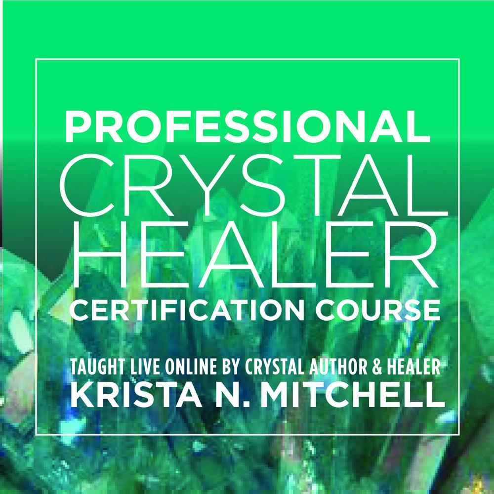 Crystal Healer Certification Course / krista-mitchell.com
