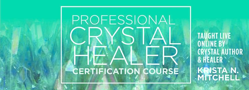 Pro Crystal Healer Course / krista-mitchell.com