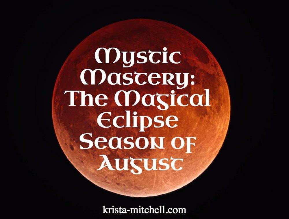 Eclipse Season August 2017 / krista-mitchell.com